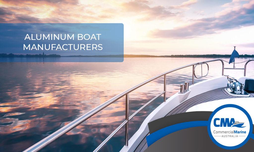 Aluminium Boat Manufacturers in Australia