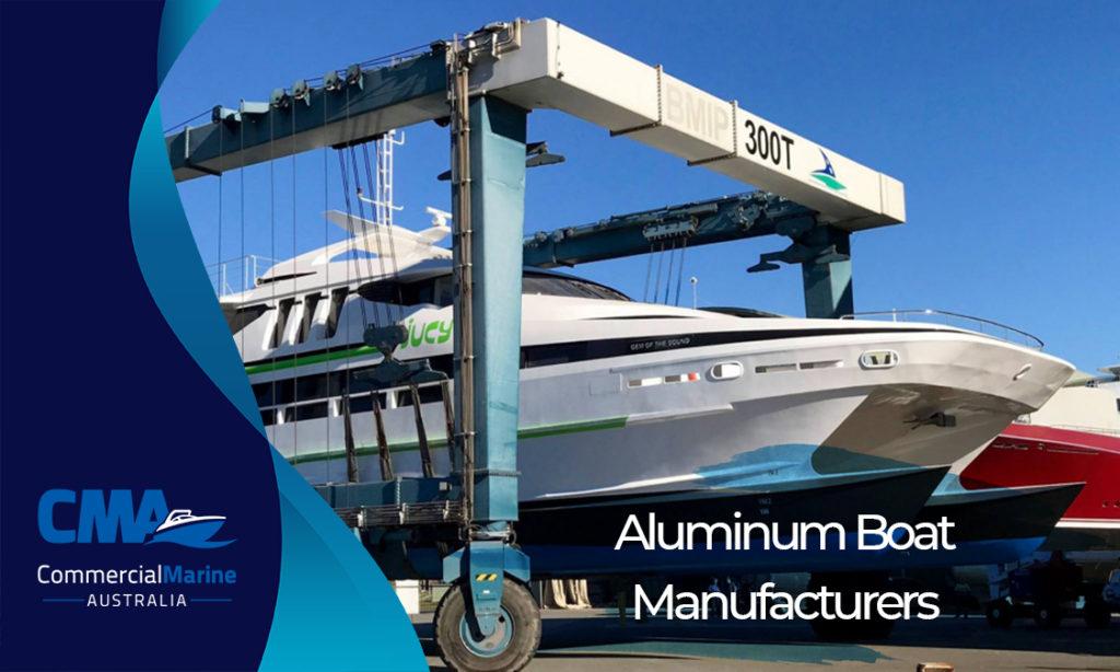Aluminium Boat Manufacturers Australia