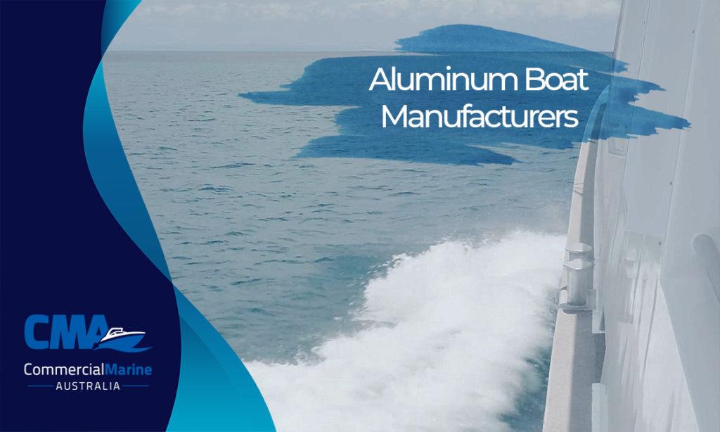 Aluminium Boat Builders Brisbane
